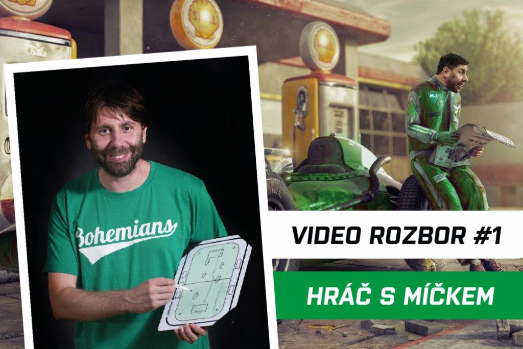 VIDEO ROZBOR #1: Hráč s míčkem – Role 1